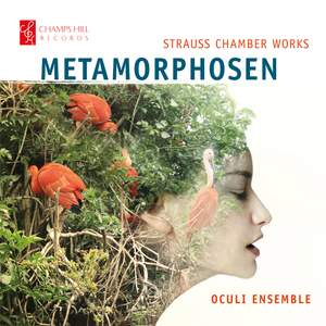 Metamorphosen: Strauss Chamber Works