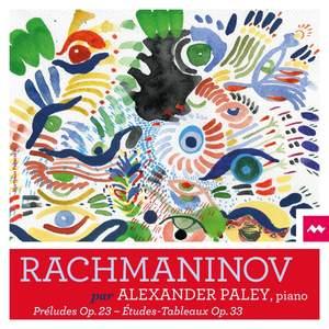 Rachmaninov : Préludes, Op. 23 - Études-Tableaux, Op. 33