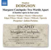 Stephen Dodgson: Margaret Catchpole - Two Worlds Apart