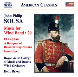 Sousa: Music for Wind Band Music Vol. 20