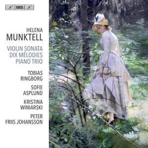 Helena Munktell: Violin Sonata; Dix Mélodies; Piano Trio Product Image
