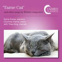 Tame Cat and Other Songs by British Composers