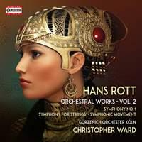 Hans Rott: Orchestral Works Vol. 2