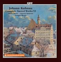Kuhnau: Complete Sacred Works Vol. 6