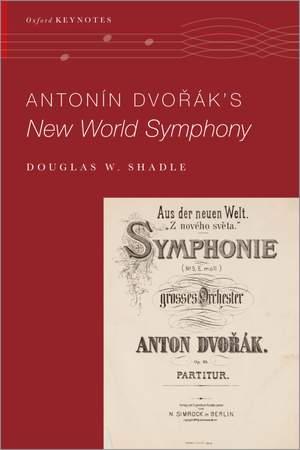 Antonin Dvorak's New World Symphony