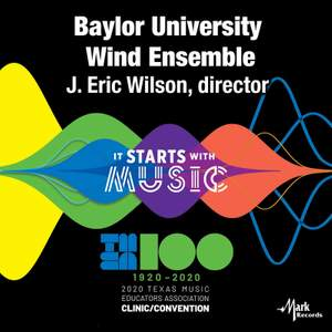 2020 Texas Music Educators Association (TMEA): Baylor University Wind Ensemble [Live]