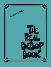 The Real Bebop Book (Bb Edition)