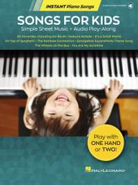 Songs for Kids - Instant Piano Songs