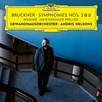 Bruckner: Symphonies Nos. 8 & 2 & Wagner: Meistersinger Prelude