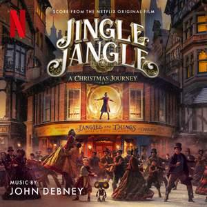 Jingle Jangle: A Christmas Journey (Score from the Netflix Original Film) Product Image