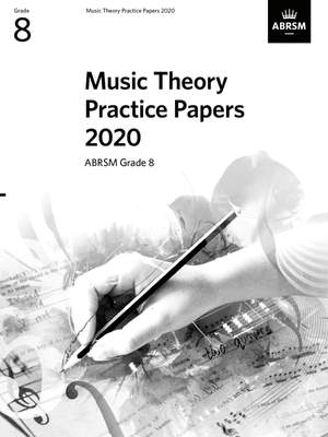 ABRSM: Music Theory Practice Papers 2020, ABRSM Grade 8