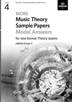 ABRSM: More Music Theory Sample Papers Model Answers, ABRSM Grade 4