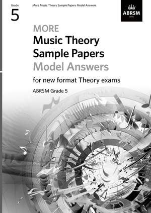 ABRSM: More Music Theory Sample Papers Model Answers, ABRSM Grade 5