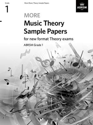 ABRSM: More Music Theory Sample Papers, ABRSM Grade 1