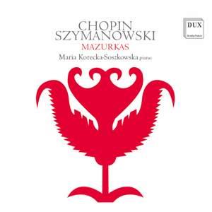 Chopin, Szymanowski: Mazurkas