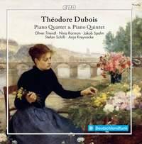 Dubois: Piano Quintet & Piano Quartet