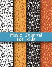 Music Journal for Kids: Dual Wide Staff Manuscript Sheets and Wide Ruled/Lined Songwriting Paper Journal For Kids and Teens