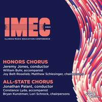 2020 Illinois Music Education Conference (IMEC): Honors Chorus & All-State Chorus (Live)