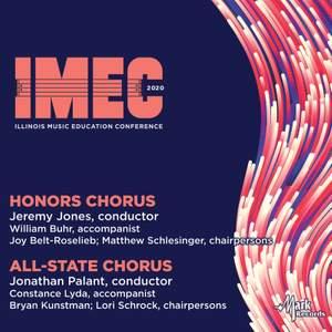 2020 Illinois Music Education Conference (IMEC): Honors Chorus & All-State Chorus (Live) Product Image