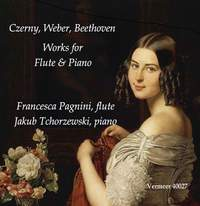Czerny, Weber & Beethoven: Works for Flute & Piano