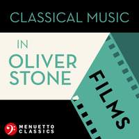 Classical Music in Oliver Stone Films