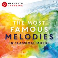 The Most Famous Melodies in Classical Music