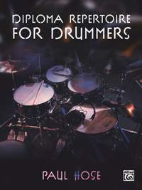 Hose, Paul: Diploma Repertoire for Drummers