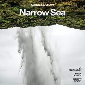 Caroline Shaw: Narrow Sea Product Image