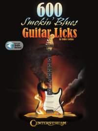 600 Smokin' Blues Guitar Licks