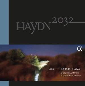Haydn 2032, Vol. 8: La Roxolana (Vinyl Edition)