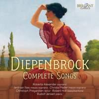 Diepenbrock: Complete Songs