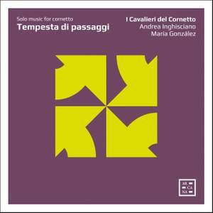 Tempesta di passaggi: Solo music for cornetto