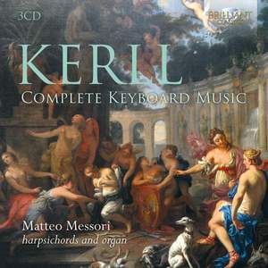 Kerll: Complete Harpsichord and Organ Music