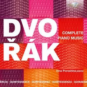 Quintessence Dvorák: Complete Piano Music