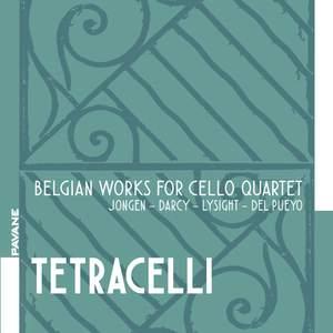 Belgian Works For Cello Quartet: Jongen, Darcy, Lysight
