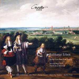 Balthasar Erben: Sacred Concertos From Danzig