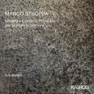 Marco Stroppa: Miniature Estrose Primo Libro