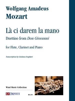Mozart, W A: La ci darem la mano