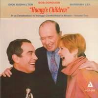 'Hoagy's Children' In a Celebration of Hoagy Carmichael's Music, Vol. 2
