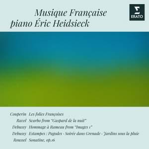 Musique française: Couperin, Ravel, Roussel & Debussy