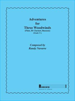 Navarre, R: Adventures for Three Woodwinds