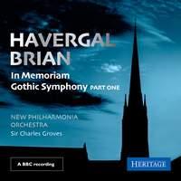Brian: In Memoriam & Gothic Symphony: Part One