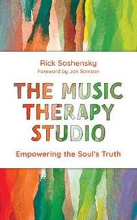 The Music Therapy Studio: Empowering the Soul's Truth