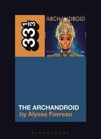Janelle Monae's The ArchAndroid