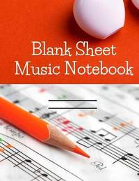 Blank Sheet Music: This music manuscript paper is perfect for songs on the piano, guitar, violin, and other instruments.