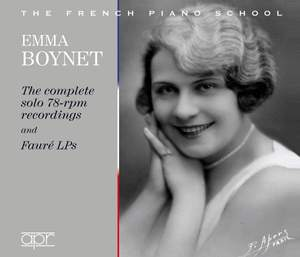 Emma Boynet - The Complete solo 78-rpm recordings and Fauré LPs