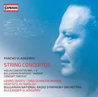 Vladigerov: String Concertos