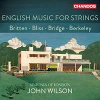 English Music For Strings: Britten, Bliss, Bridge, Berkeley