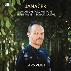 Janáček: On An Overgrown Path, Piano Sonata & In the Mists