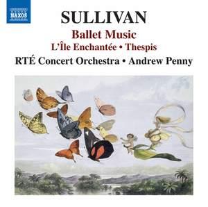 Sullivan: Ballet Music Product Image